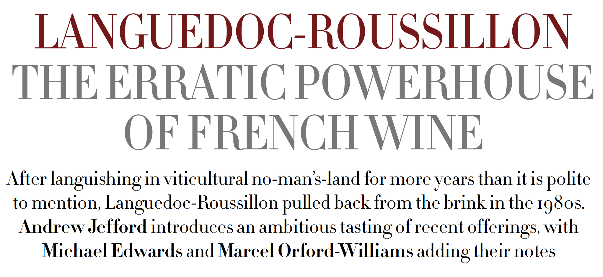The World of Fine Wine Languedoc-Roussillon tasting with Andrew Jefford, Michael Edwards and Marcel Orford-Williams