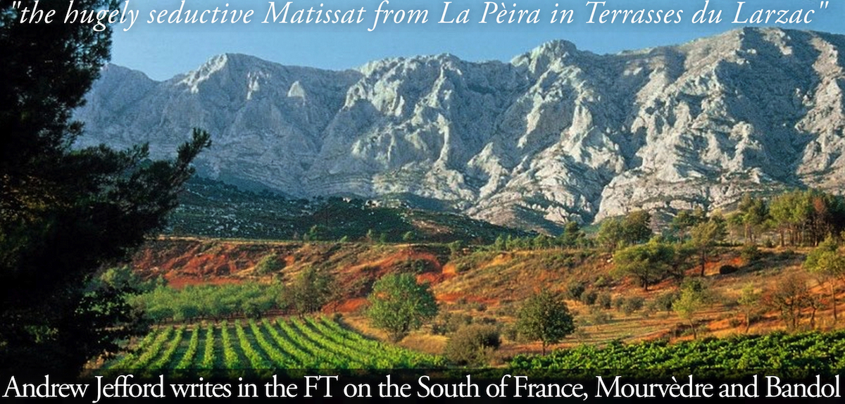 Andrew Jefford in the FT on the Wines of the South of France, Mourvedre, and Bandol La Peira
