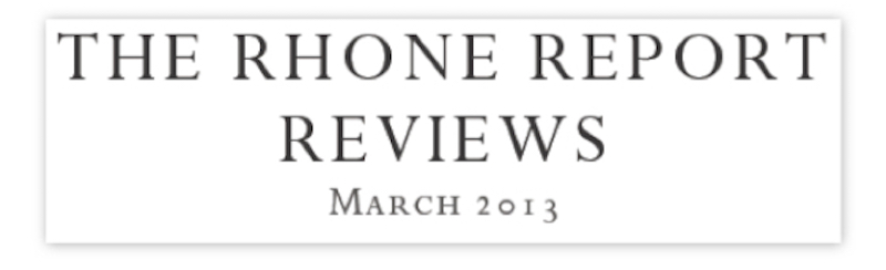 Jeb Dunnuck's The Rhone Report La Peira Reviews March 2013 La Peira