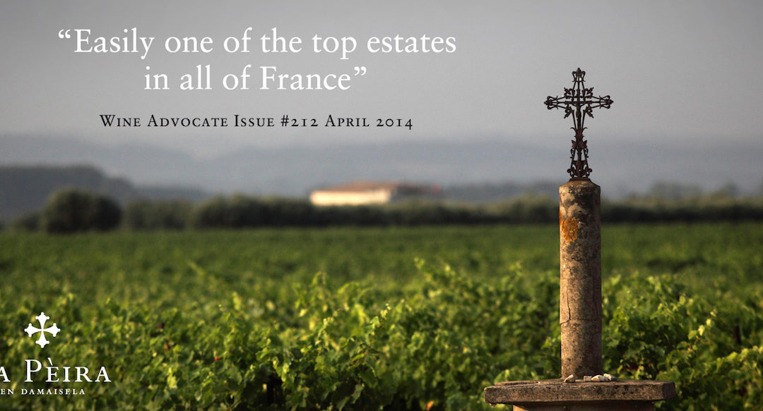 """""""Easily one of the top estates in all of France"""":  Wine Advocate Reviews from Jeb Dunnuck of La Peira Vintages 2010, 2011, 2012 & 2013"""