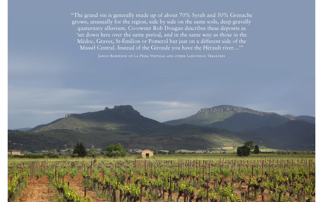 """La Peira 2013 Vintage: """"In contrast to elsewhere in France, 2013 was a superb vintage in Languedoc-Roussillon"""""""