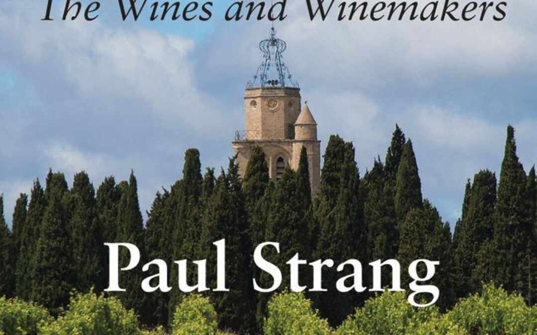 """""""There has been more ballyhoo about this domaine than any other since Daumas Gassac"""" Paul Strang on La Peira in – Languedoc Roussillon The Wines and the Wine Makers"""